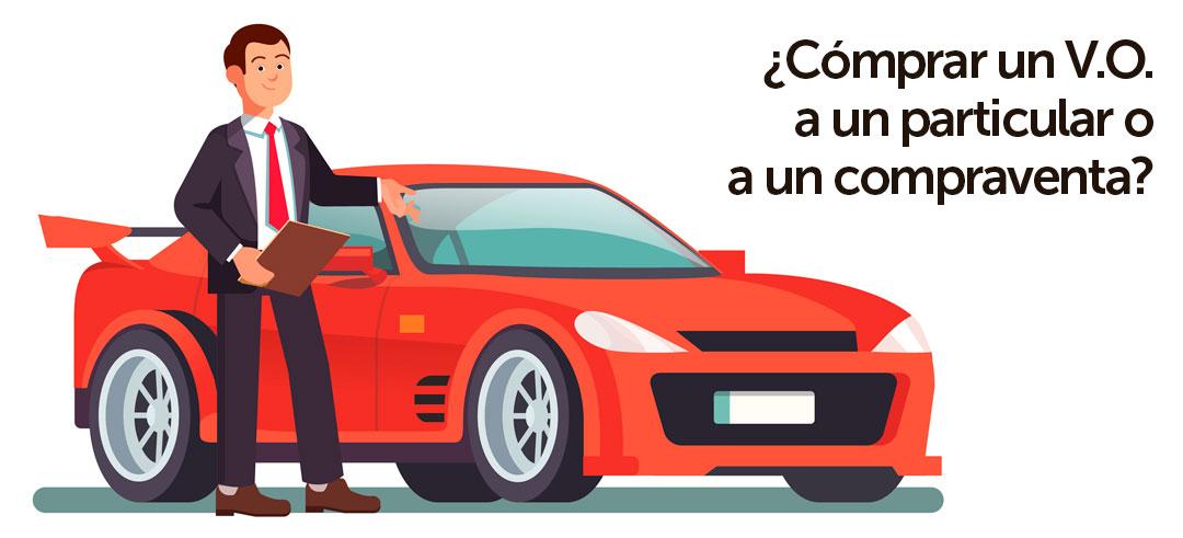 comprar un coche particular o compraventa